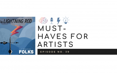 Must-Haves for Artists