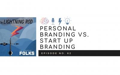 Personal Branding vs. Start Up Branding