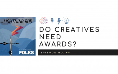 Do Creatives Need Awards?