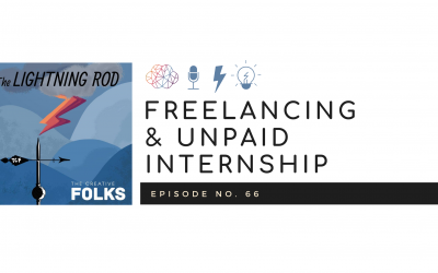 Freelancing & Unpaid Internships