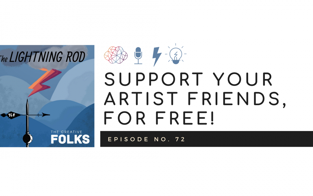 Support Your Artist Friends, For Free!