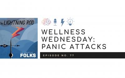 Wellness Wednesday: Panic Attacks