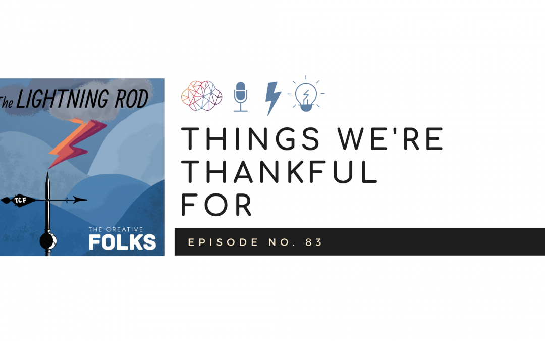 Things We're Thankful For