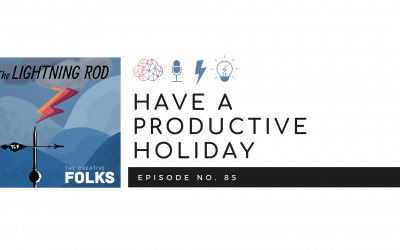 Have a Productive Holiday