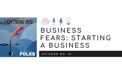 Business Fears: Starting A Business